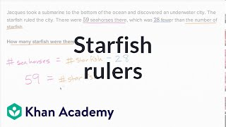Starfish Rulers   Addition And Subtraction Within 100   Early Math   Khan Academy
