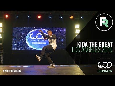 Kida the Great   FRONTROW   World of Dance Los Angeles 2015   #WODLA15