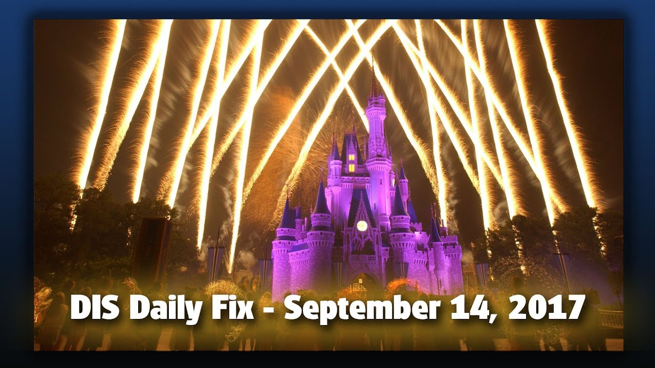 dis-daily-fix-your-disney-news-for-09-14-17