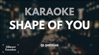 Ed Sheeran - Shape of You (Karaoke)