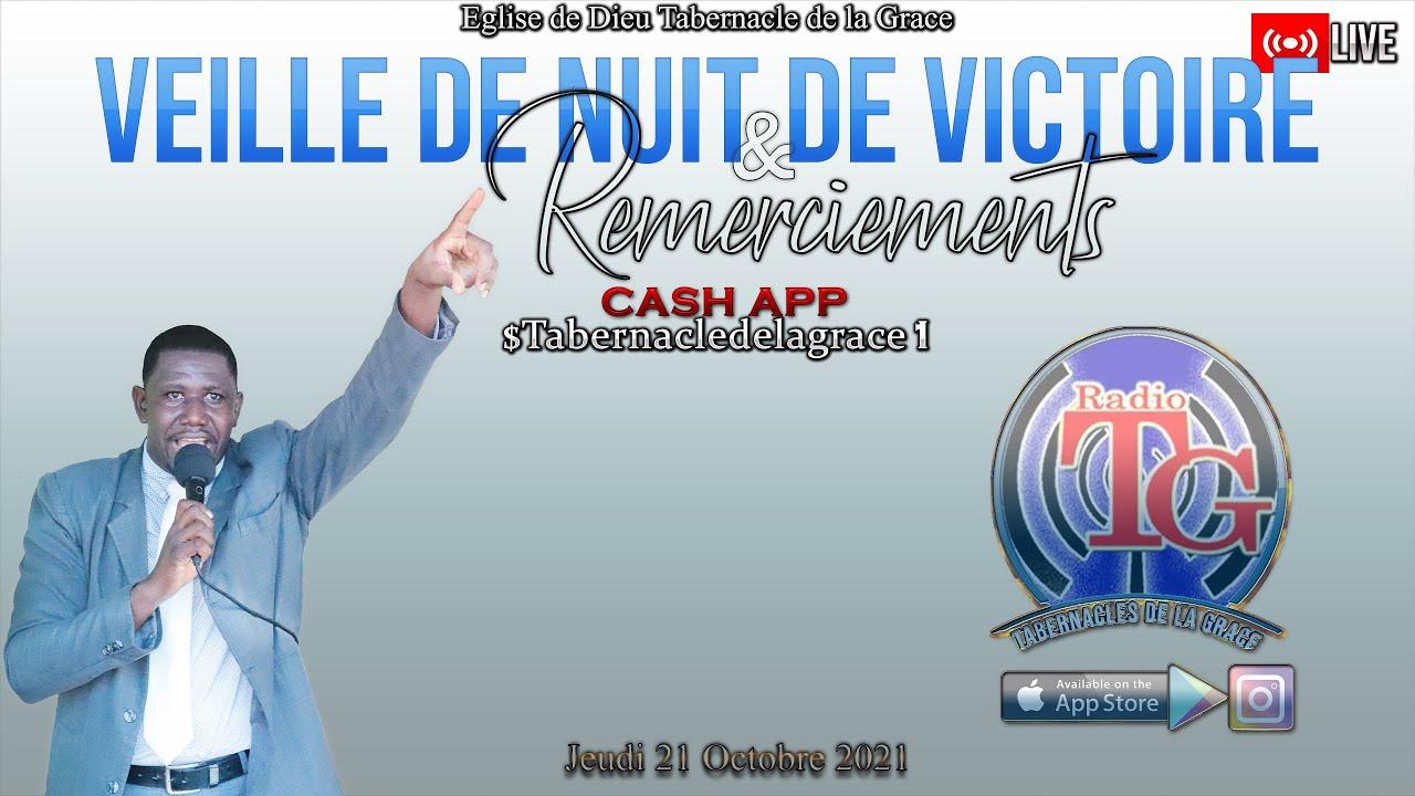 Download Veille de Nuit de Victoire & Remerciements - L' Eglise de Dieu Tabernacle de la Grâce - 21-10-2021