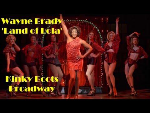 Kinky Boots: Wayne Brady - Land of Lola