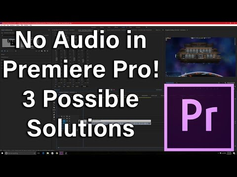 Premier Pro No Audio with File Imports! 3 Possible Solutions