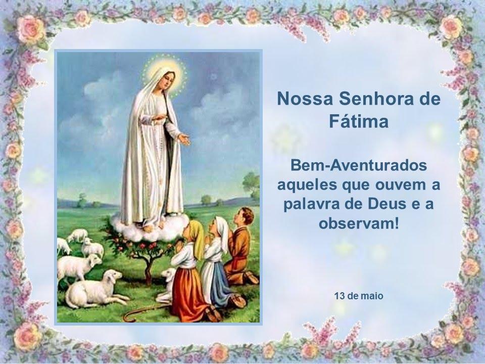 Nossa Senhora Aparecida Nossa Senhora De Fatima: Nossa Senhora De Fátima 13 De Maio