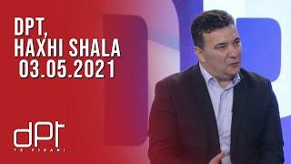 DPT, Haxhi Shala - 03.05.2021