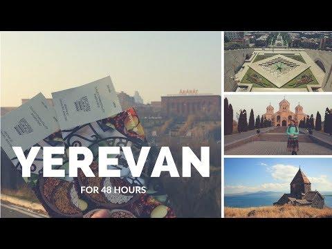 Ереван / Армения / Что можно увидеть за 48 часов?