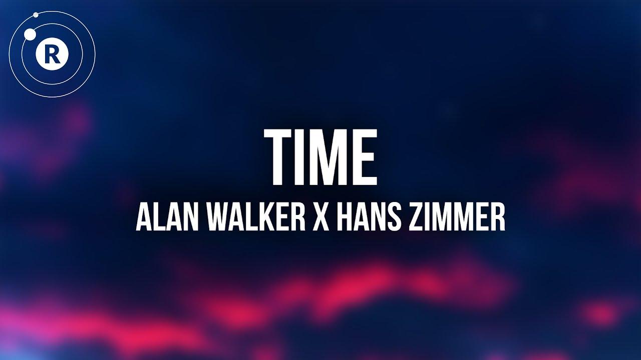 Alan Walker x Hans Zimmer - Time