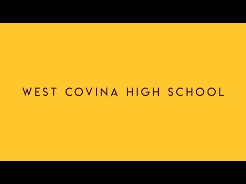 Experience West Covina High School