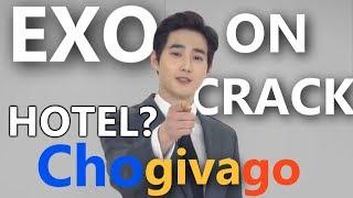 EXO ON CRACK 24 | Hotel? Chogivago