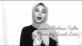 Download Raisa, Andi Rianto - Bahasa Kalbu (Cover By Sarah Latu)