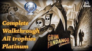 Grim Fandango Remastered | Complete Walkthrough | All trophies | Platinum