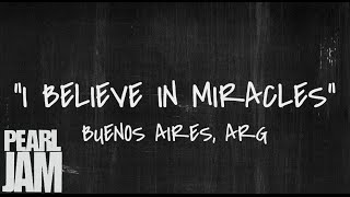 I Believe In Miracles - Live in Buenos Aires, Argentina (11/13/2011) - Pearl Jam Bootleg YouTube Videos