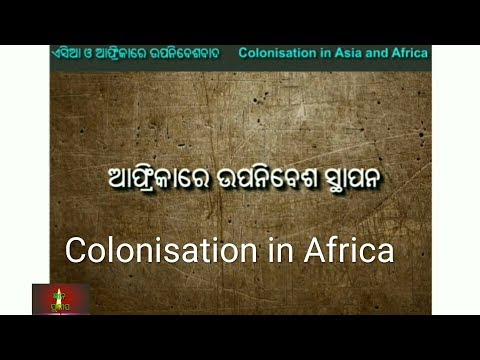 11.Colonisation in Africa described in odia language