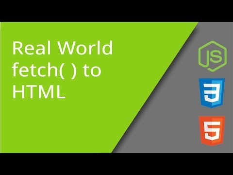 Real World AJAX Fetch To Live HTML & CSS
