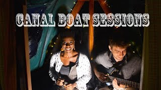 Baby its True & Forget Regret ● Mercy & Si ●  Canal Boat Sessions