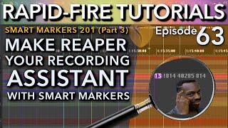 Smart Markers 201: SWS Skip Markers For Recording/Mixing (Rapid-fire Reaper Tutorials Ep63)