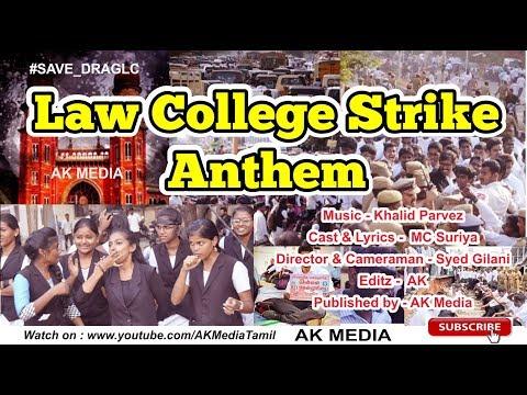 Law College Strike Anthem 2018 Chennai Save DRAGLC