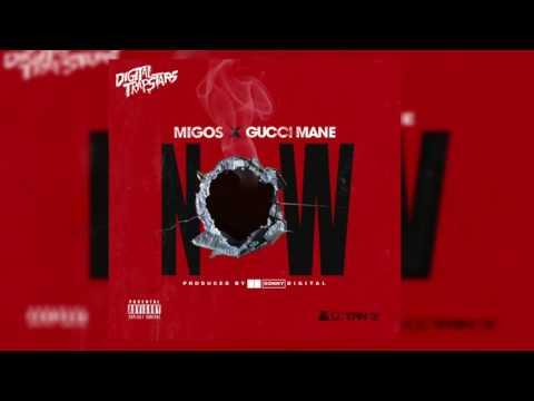 Migos ft Gucci Mane - Now (Prod. Sonny...
