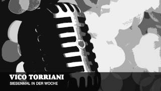 Vico Torriani - Siebenmal in der Woche