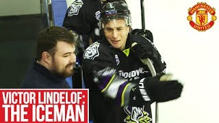 Victor Lindelof The Iceman Meets Manchester Storm | Manchester United