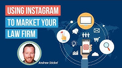 2018 Attorney Social Media Marketing: Using Instagram to Market Your Law Firm