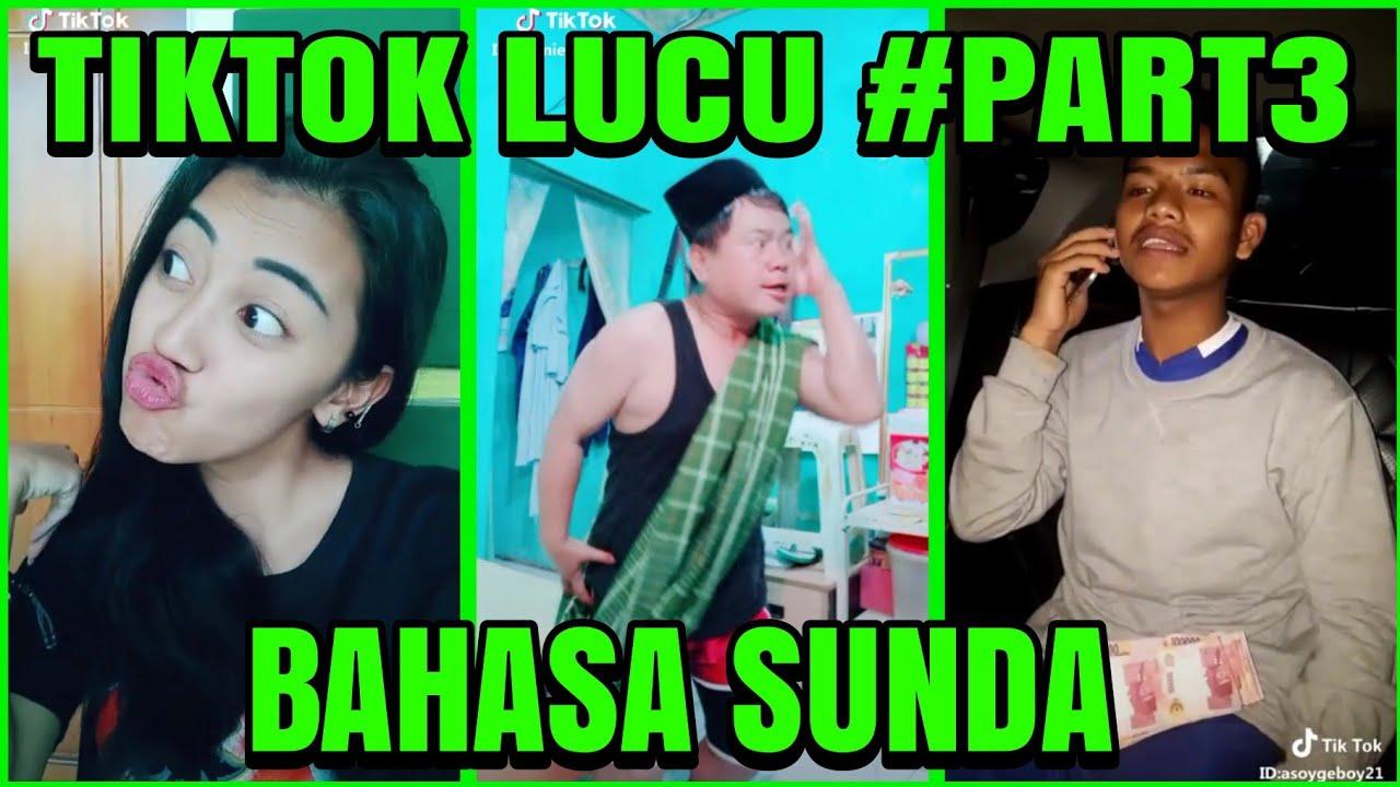 Lucu Pake Bangeett..!! Video Tiktok Bahasa Sunda #Part3