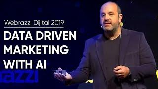 Webrazzi Dijital 2019 - Data Driven Marketing with AI   Yüce Zerey