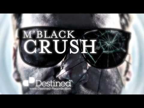 M'Black - Crush - Original Radio Edit