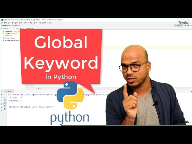 #36 Python Tutorial for Beginners | Global Keyword in Python | Global vs Local Variable