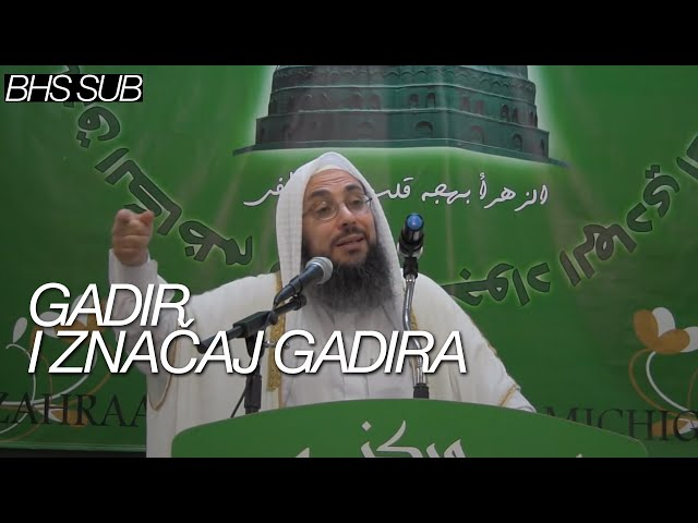 Gadir i značaj Gadira (šejh Tariq Yusuf)
