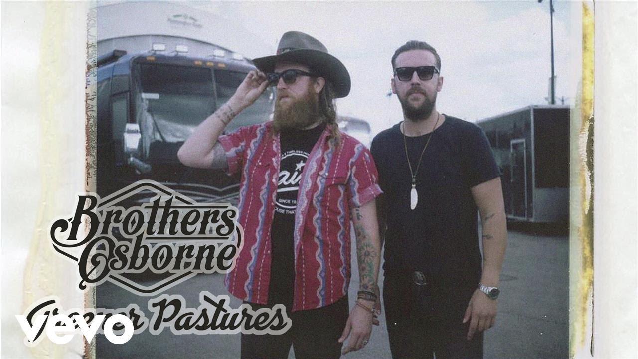 brothers-osborne-greener-pastures-audio-brothersosbornevevo