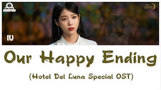[Vietsub][ Hotel Del Luna Special OST] IU (아이유) - Our Happy Ending