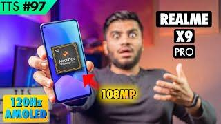 Realme X9 Pro - Dimensity 1200 | 120hz Amoled | 108MP Camera | TTS Tech News #97