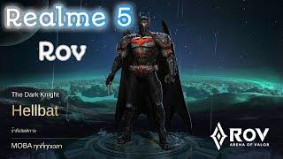 Realme 5 : Rov Batman ทดสอบเกมส์ Rov ปรับสุดลื่นๆ Season11