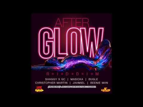 AFTER GLOW RIDDIM (Mix-Aug 2017) 2 HARD MUSIC