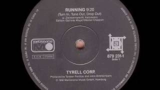 Tyrell Corp. - Running (Tune in Tune out Drop out)