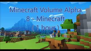 C418 - Minecraft ( Minecraft Volume Alpha 8 ) ( Calm 1 ) ( 1 hour )