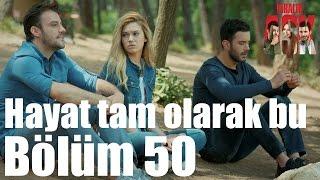 Kiralık Aşk 50. Bölüm - Hayat Tam Olarak Bu