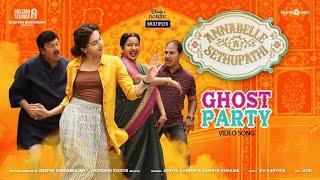 Ghost Party Video Song Annabelle Sethupathi Tamil Vijay Sethupathi Taapsee Pannu Deepak S
