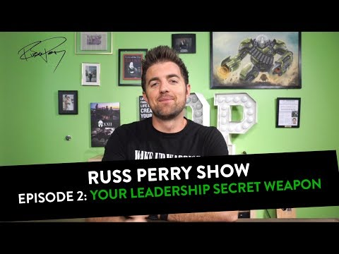 Russ Perry Show Episode 02: Feelings -Your Leadership Secret Weapon