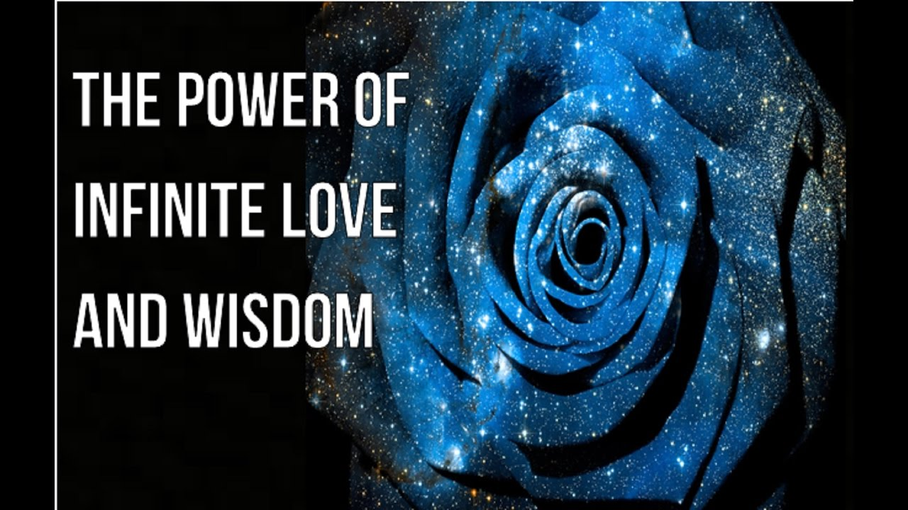 Tuning In To The Secret Power of Infinite Love & Wisdom - Law of Attraction