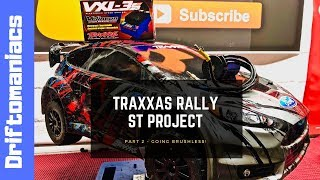 Traxxas Rally ST Project Part 2 - Brushless Upgrade