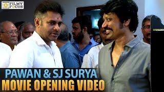 Pawan kalyan and s j surya movie opening video - filmyfocus.com