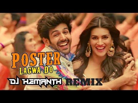 Luka Chuppi | Poster Lagwa Do Remix  | DJ HEMANTH REMIX | Kartik Aaryan | Kriti Sanon | Mika Singh |