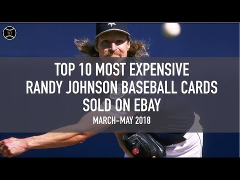 Top 10 Most Expensive Randy Johnson Baseball Cards Sold On Ebay March May 2018