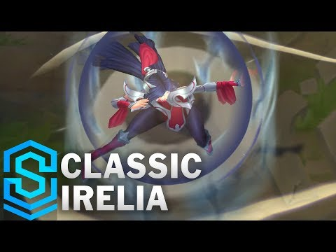 Classic Irelia, the Blade Dancer - Ability Preview - League of Legends