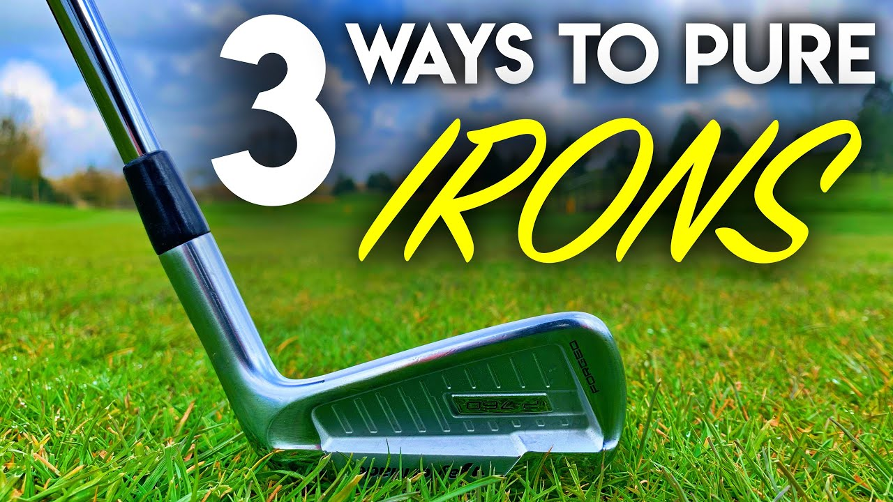 3 Ways To Pure Golf Irons!