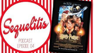 Sequelitis Podcast - Episode 04 - Harry Potter thumbnail