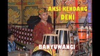 Video Aksi Kendang Banyuwangi Deni Kharisma Dewata Janger 2018-Musik Tarian download MP3, 3GP, MP4, WEBM, AVI, FLV Juli 2018