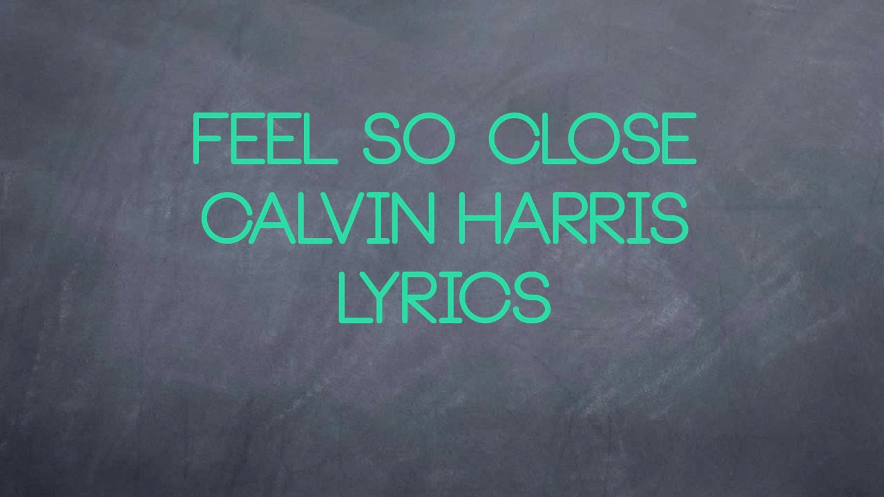 calvin harris feel so close - 1280×720